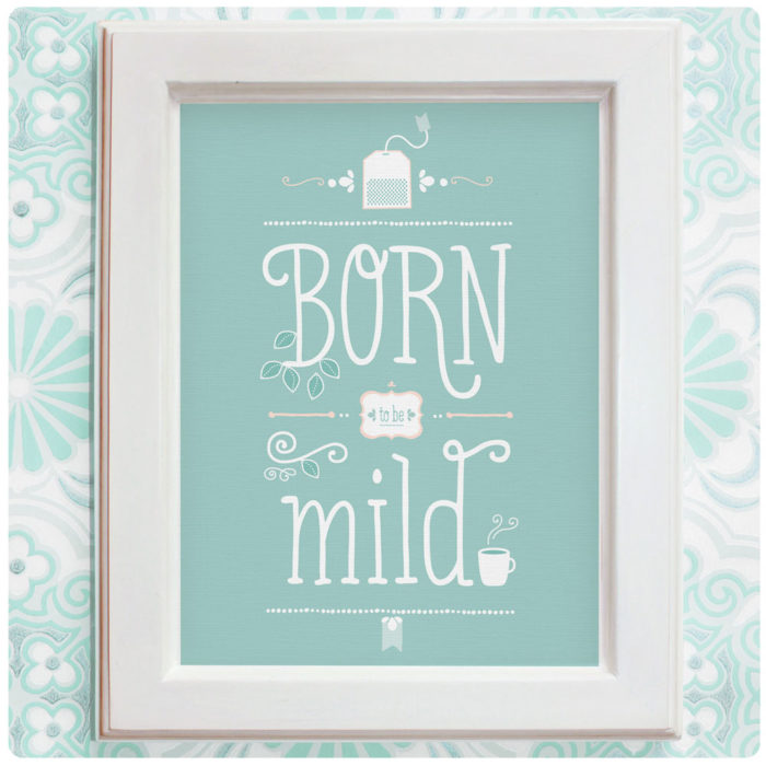 "Art Print der Illustration ""Born to be mild"" mintgrün"
