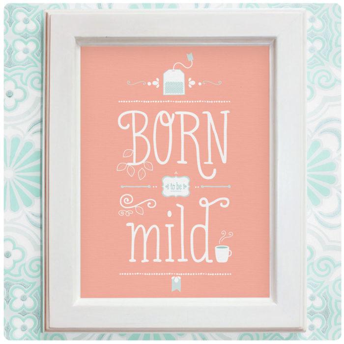 "Art Print der Illustration ""Born to be mild"" rosa"